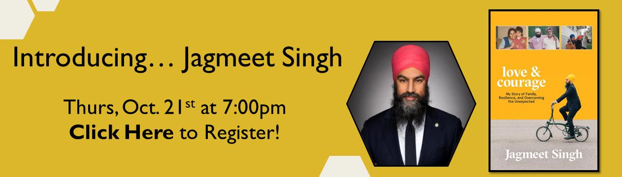 Jagmeet Singh click Here to Register