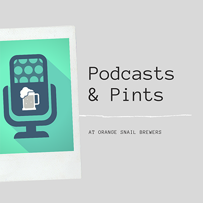 Podcasts & Pints